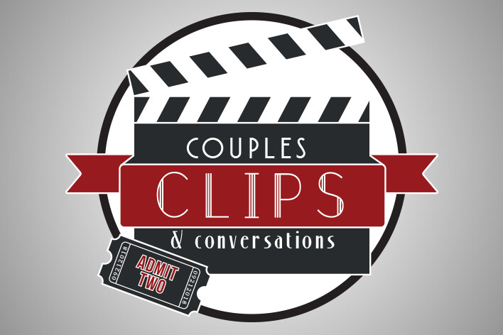 Couples, Clips & Conversation Date Night