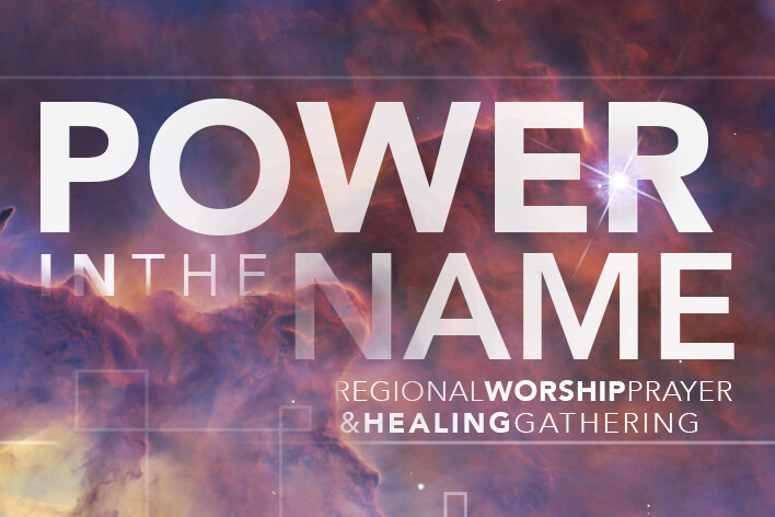 Regional Worship, Prayer & Healing Gathering 2018