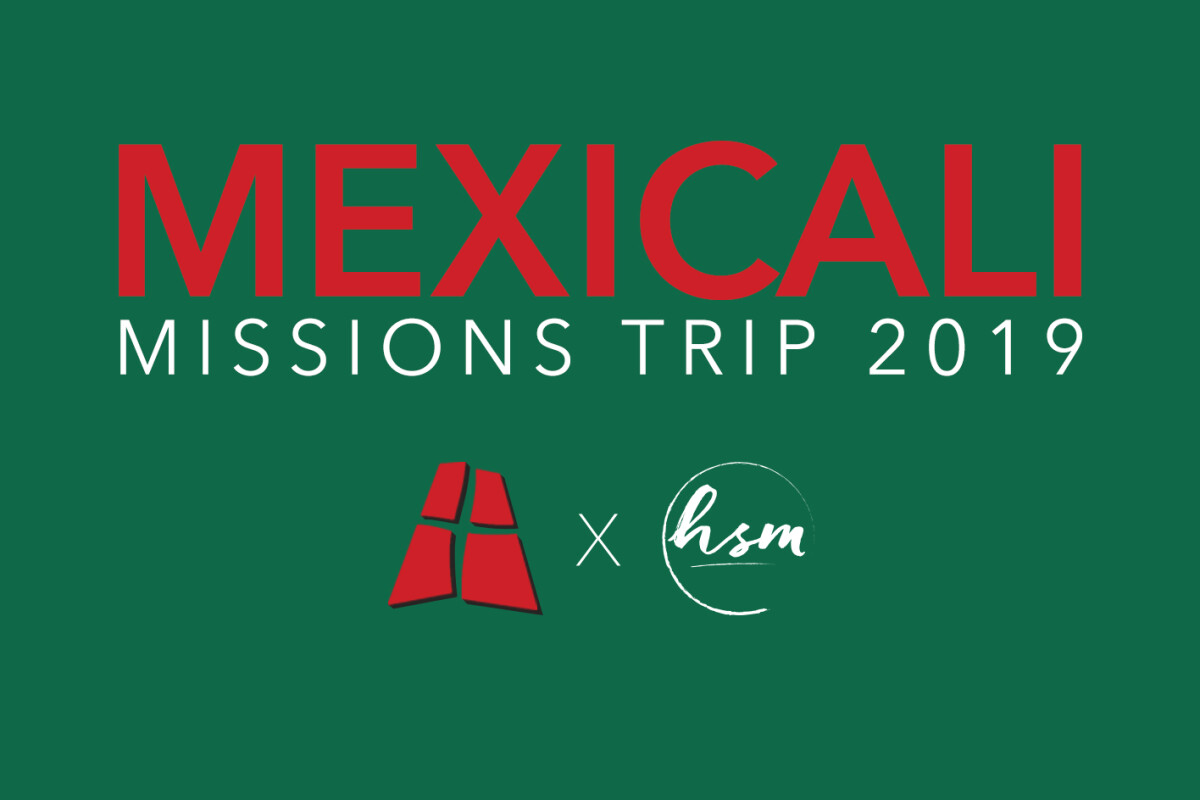 Mexicali Mission Trip 2019 Info Meeting