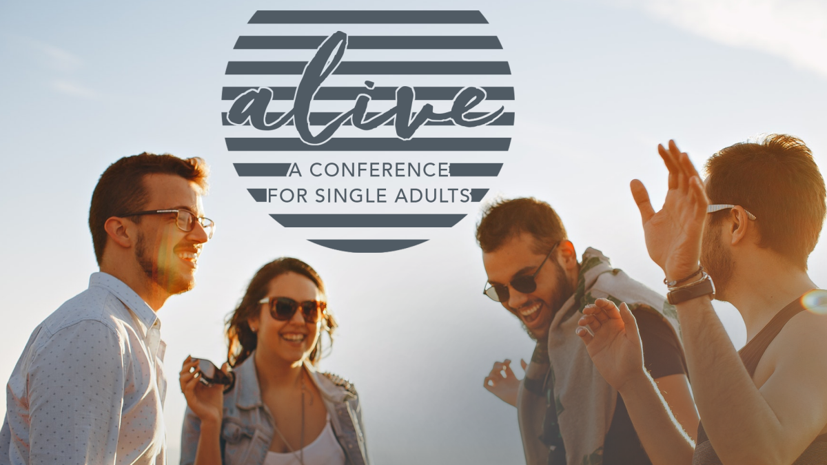 Alive: A Conference for Single Adults
