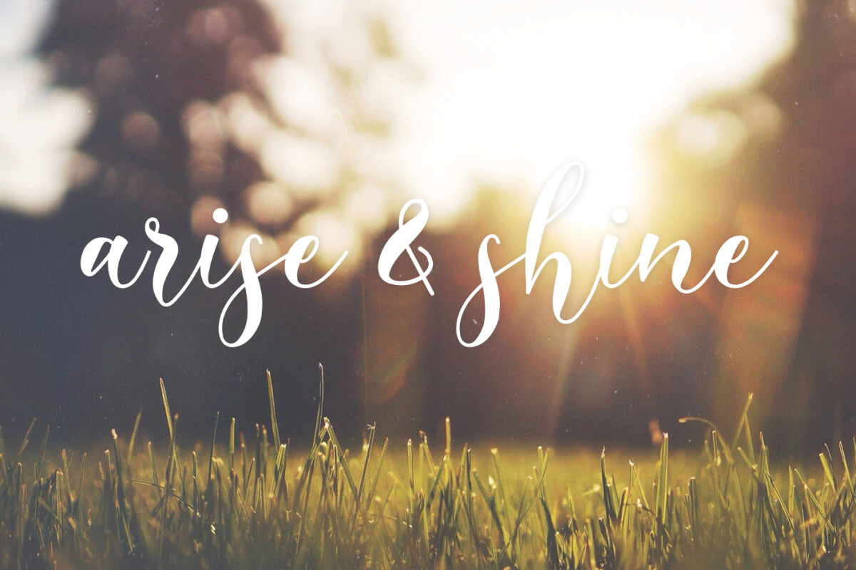 Arise and Shine - A Call to Deeper Prayer and Worship