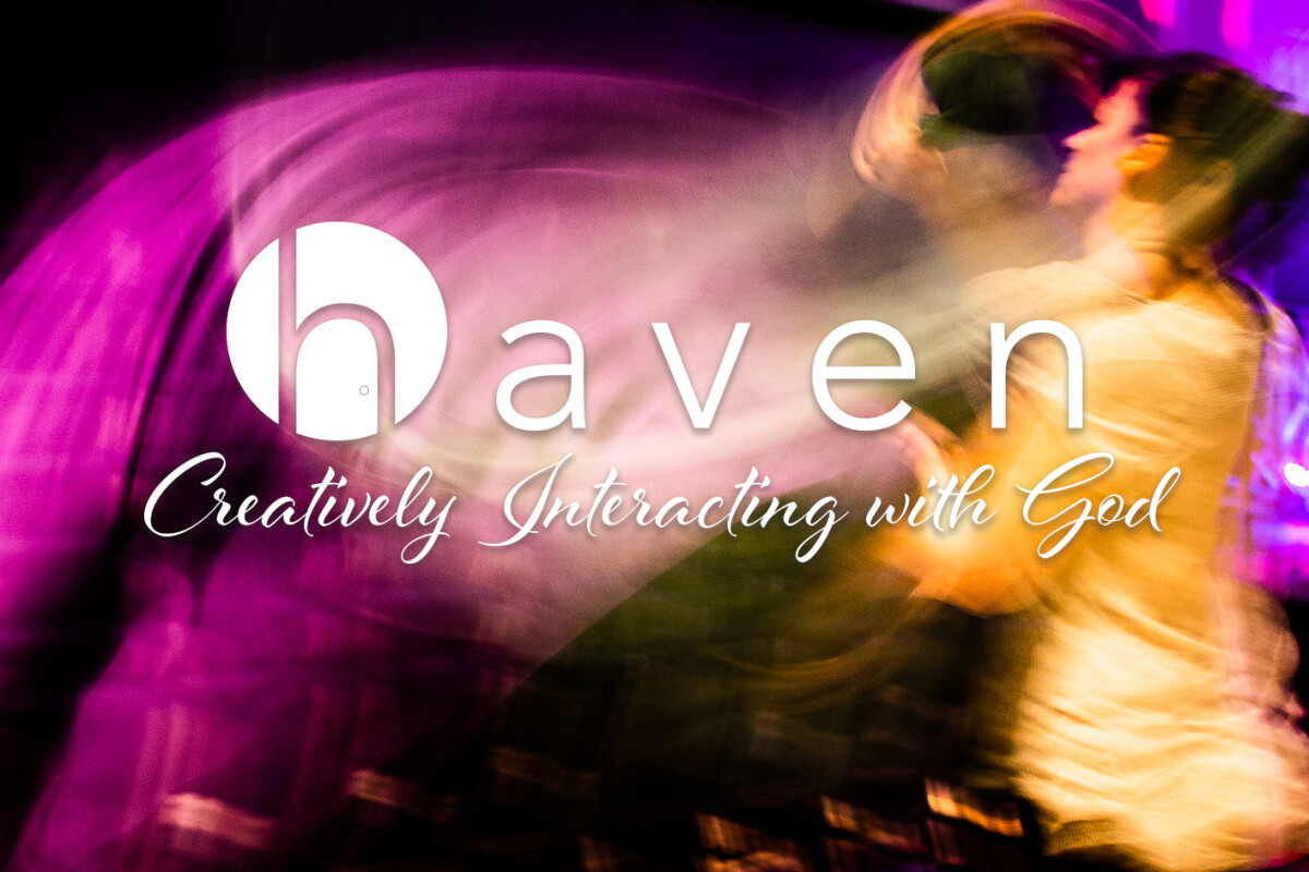 Haven: Creatively Interacting with God