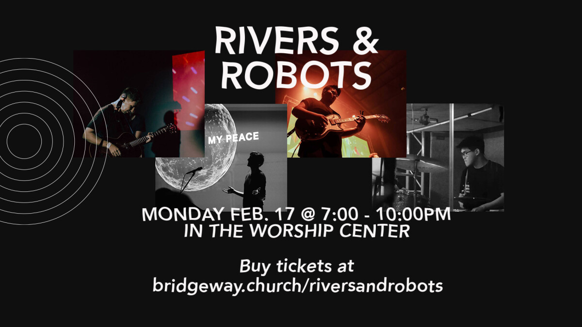 Rivers and Robots Concert