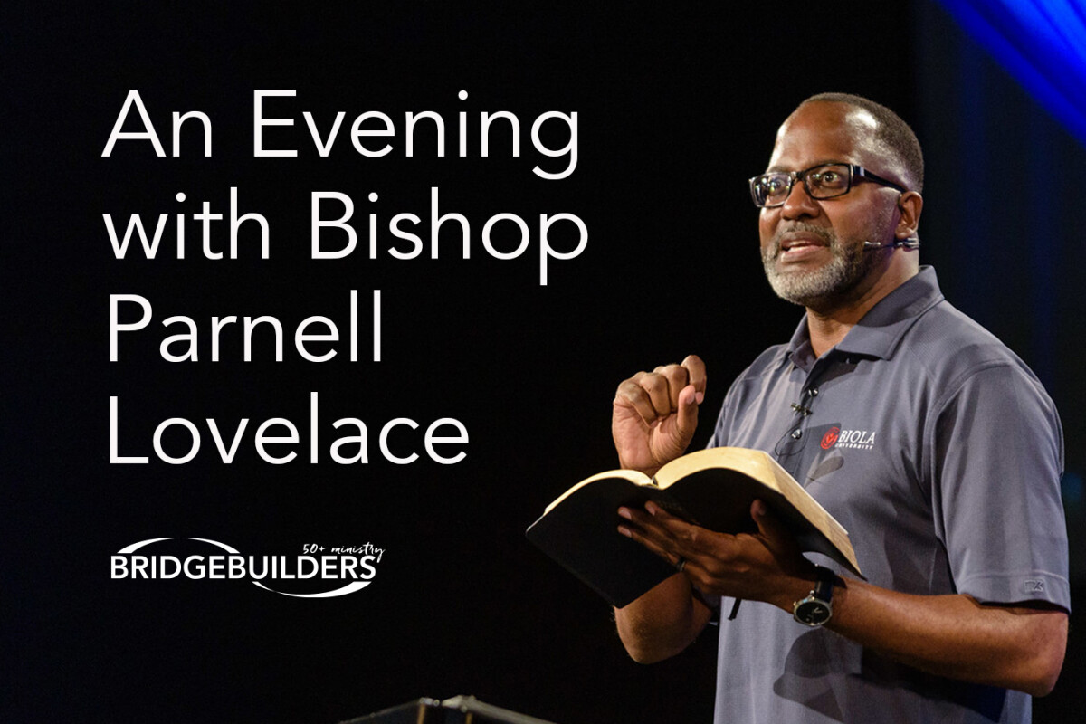 An Evening with Bishop Parnell Lovelace Jr