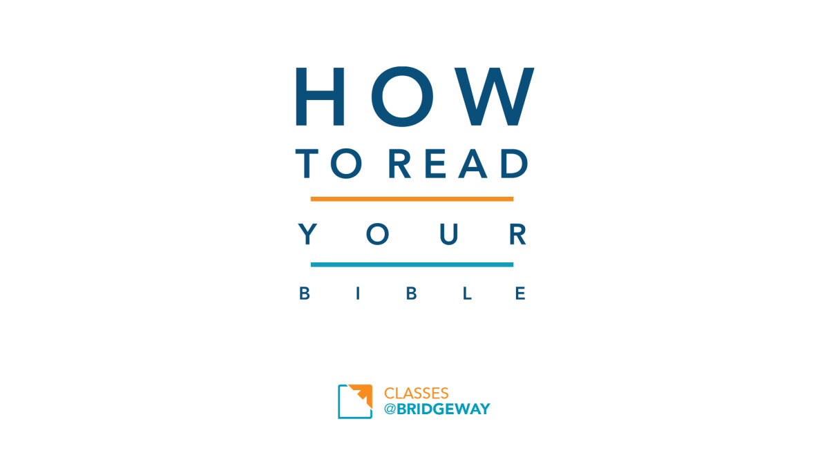 How to Read Your Bible II: Background and Tools