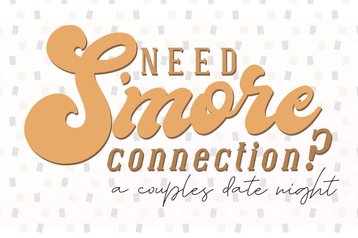 Need S'More Connection? – A Couples Date Night